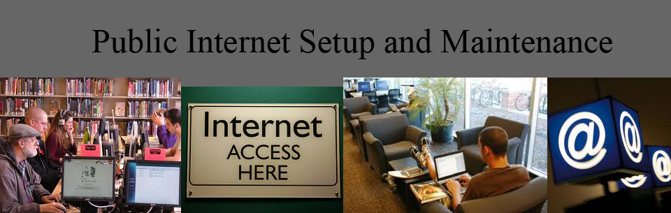 Public Internet Setup and Management